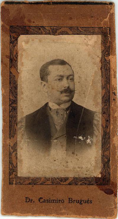 Casimiro Brugués [Material gráfico]