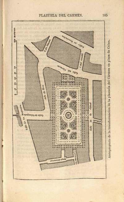 Anteproyecto de la transformación de la plazuela del Cármen en plaza de Colón [Material cartográfico] : [plano]