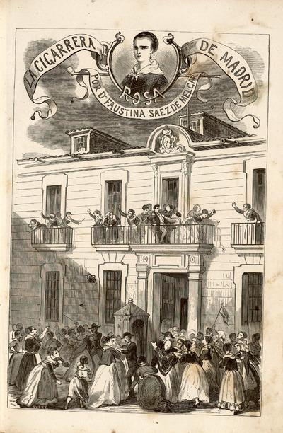 Rosa, la cigarrera de Madrid : gran novela original de la señora doña Faustina Sáez de Melgar