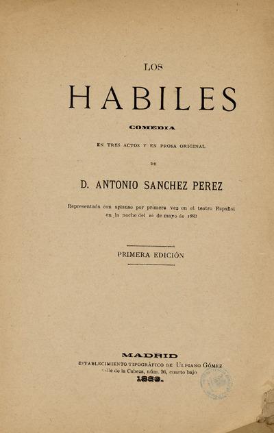 Los hábiles : comedia en tres actos y en prosa