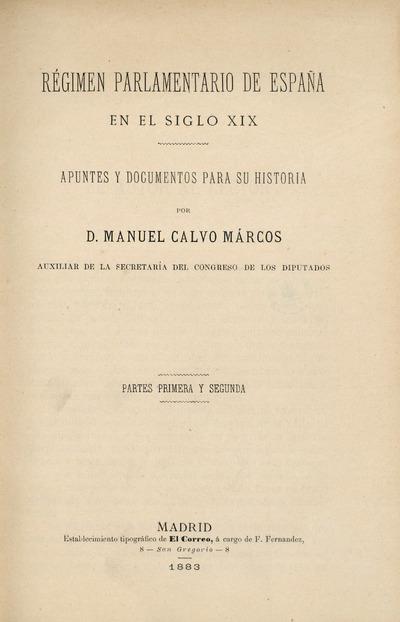 Régimen parlamentario de España en el Siglo XIX : apuntes y documentos para su historia