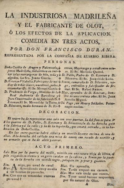 La industriosa madrileña y el fabricante de Olot, ó Los efectos de la aplicacion : comedia en tres actos