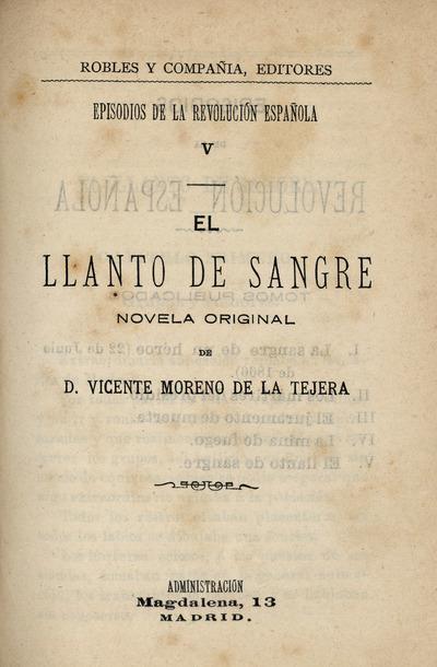 El llanto de sangre : novela original de Vicente Moreno de la Tejera
