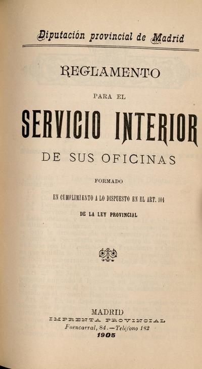 Reglamento para el servicio interior de sus oficinas formado en cumplimiento a lo dispuesto en el art. 104 de la Ley Provincial