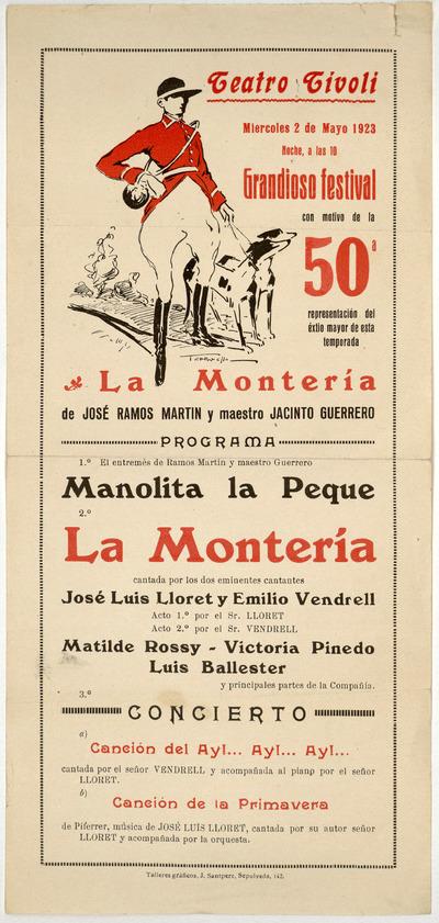 Teatro Tívoli [Barcelona] : miércoles 2 de mayo de 1923 ... La montería de José Ramos Martín y maestro [sic] Jacinto Guerrero