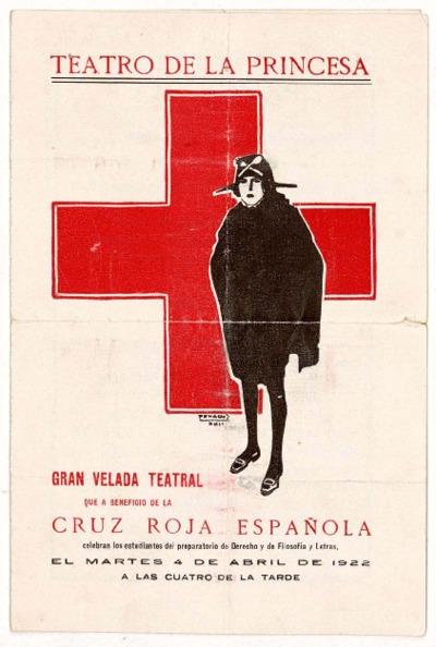 Teatro de la Princesa : gran velada teatral que a beneficio de la Cruz Roja Española celebran los estudiantes del preparatorio de Derecho y de Filosofía y Letras el martes 4 de abril de 1922 ...
