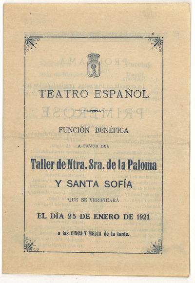 Teatro Español : función benéfica a favor del Taller de Ntra. Sra. de la Paloma y Santa Sofía ... día 25 de enero de 1921