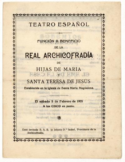 Teatro Español : función a beneficio de la Real Archicofradía de Hijas de María y Santa Teresa de Jesús ... sábado 5 de febrero de 1921 ...