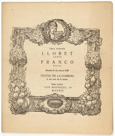 Teatro de la Comedia : martes 21 de marzo de 1922 : única audición [José Luis] Lloret, canto ; [José María] Franco, piano