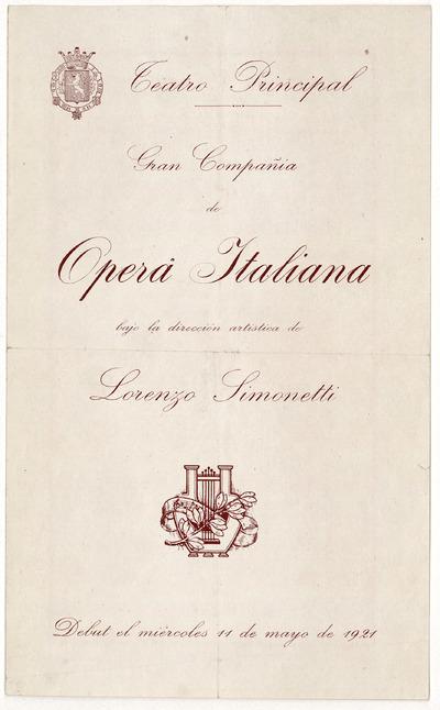 Teatro Principal [Zaragoza] : gran compañía de ópera italiana bajo la dirección artística de Lorenzo Simonetti : debut el miércoles 11 de mayo de 1921