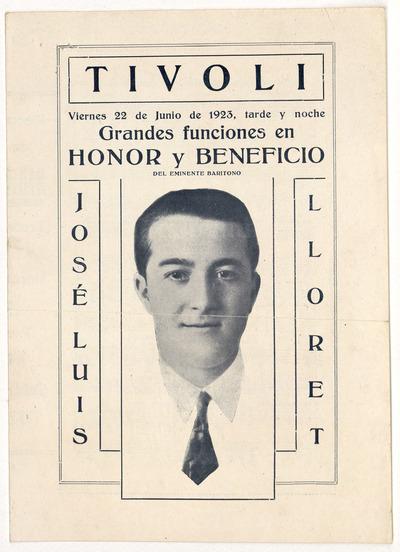 [Teatro] Tívoli [Barcelona] : viernes 22 de junio de 1923 ... grandes funciones en honor y beneficio del eminente barítono José Luis Lloret