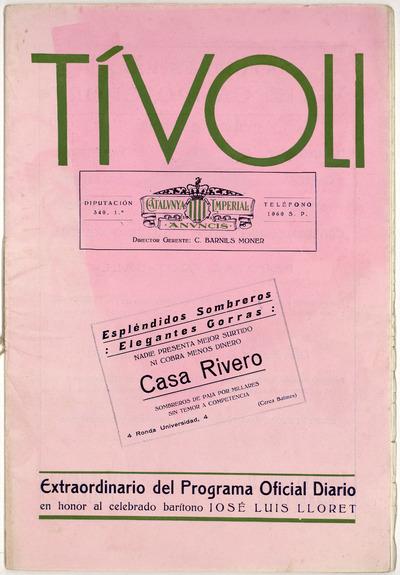 [Teatro] Tívoli [Barcelona] : extraordinario del programa oficial diario [sic] en honor al celebrado barítono José Luis Lloret