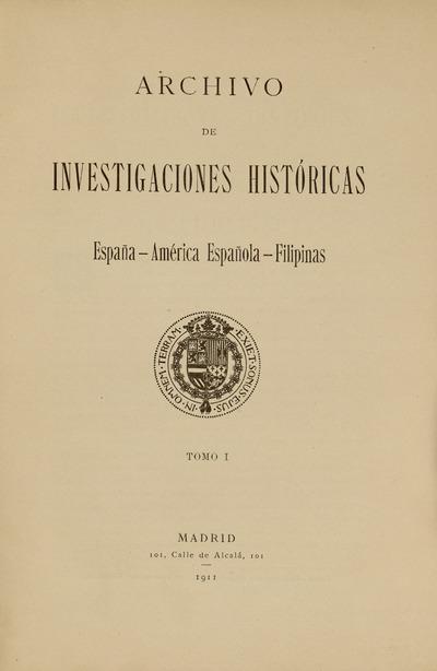 Archivo de investigaciones históricas : España-América Española-Filipinas