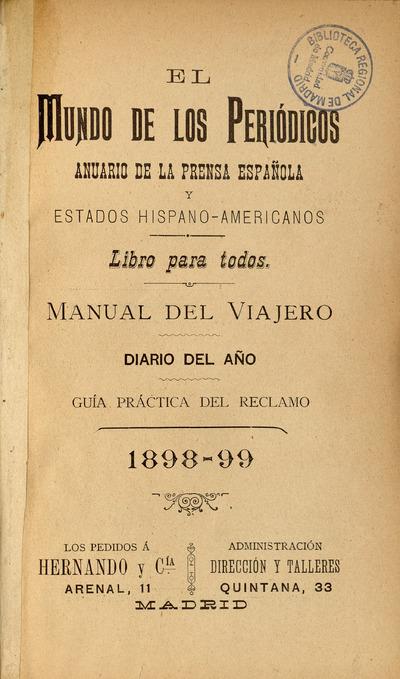 El mundo de los periódicos : anuario de la prensa española y estados hispano - americanos