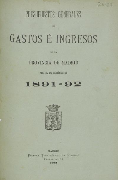 Presupuestos generales de gastos e ingresos de la provincia de Madrid para...