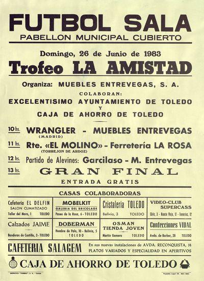 Fútbol Sala, Trofeo la Amistad [ [Material gráfico]: Pabellón Municipal Cubierto : domingo, 28 de junio de 1983.
