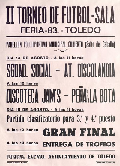 II Torneo de Fútbol-Sala [ [Material gráfico]: Feria 83, Toledo : Pabellón polideportivo municipal cubierto (Salto del Caballo).