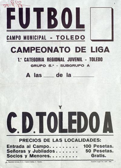 Fútbol [ [Material gráfico]: Campeonato de liga, 1ª Categoría Regional Juvenil Toledo : Campo Municipal Toledo.