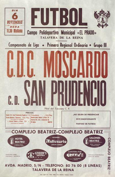 Fútbol [ [Material gráfico]: C.D.C. Moscardó - C.D. San Prudencio : Campo Polideportivo Municipal El Prado, Talavera de la Reina, 6 noviembre.