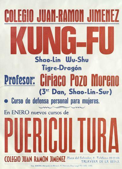 Colegio Juan-Ramón Jiménez [ [Material gráfico]: Kung-Fu ; en enero nuevos cursos de Puericultura.