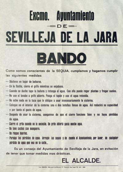 Excmo Ayuntamiento de Sevilleja de la Jara [ [Material gráfico]: Bando : Como somos conscientes de la sequía, cumplamos y hagamos cumplir las siguientes medidas...