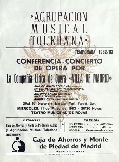 Agrupación Musical Toledana [ [Material gráfico]: Conferencia-Concierto de ópera por la compañía lírica de ópera Villa de Madrid, 11 de mayo de 1983, Teatro municipal de Rojas.