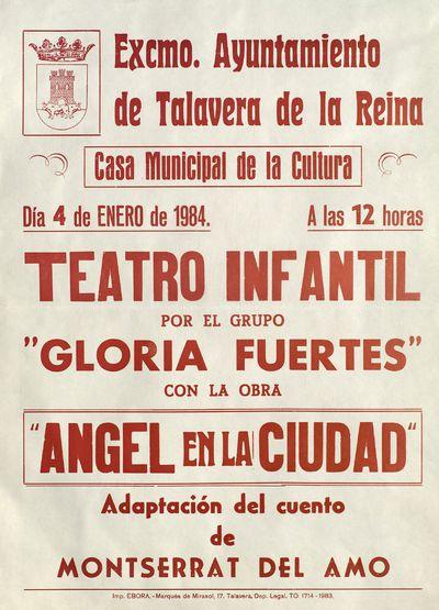 Teatro infantil por el grupo Gloria Fuertes con la obra Ángel en la ciudad [ [Material gráfico]: Casa de municipal de la cultura, 4 de enero de 1984.