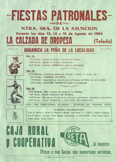 Fiestas Patronales de Ntra. Sra. de la Asunción [ [Material gráfico]: La Calzada de Oropesa (Toledo), días 13, 14 y 15 de agosto de 1983 : [programación].