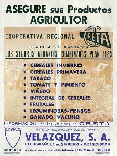 Asegure sus productos agricultor : Cooperativa Regional Creta [ [Material gráfico]: Ofrece a sus asociados los seguros agrarios combinados plan 1983.