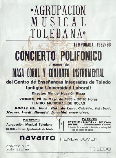 Agrupación Musical Toledana [ [Material gráfico]: concierto polifónico a cargo de masa coral y conjunto instrumental del Centro de Enseñanzas Integradas de Toledo.