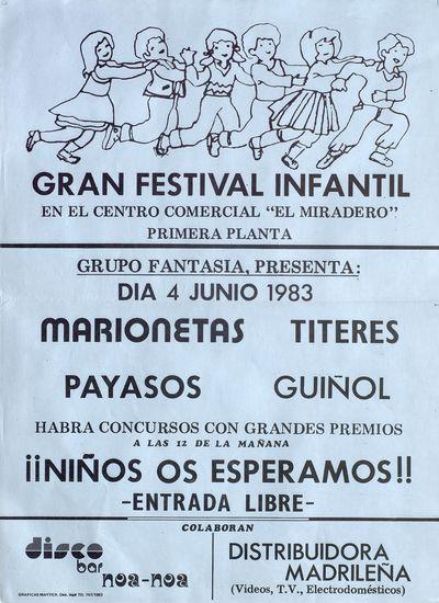 Gran Festival Infantil [ [Material gráfico]: En el Centro Comercial El Miradero.