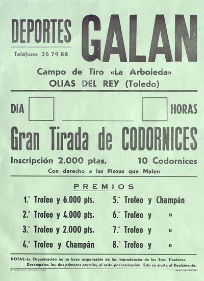 Deportes Galán [ [Material gráfico]: Gran Tirada de Codornices : Campo de Tiro La Arboleda, Olías del Rey (Toledo).