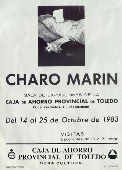 Charo Marín [ [Material gráfico]: Sala de exposiciones de la Caja de Ahorro Provincial de Toledo, del 14 al 25 de octubre de 1983.