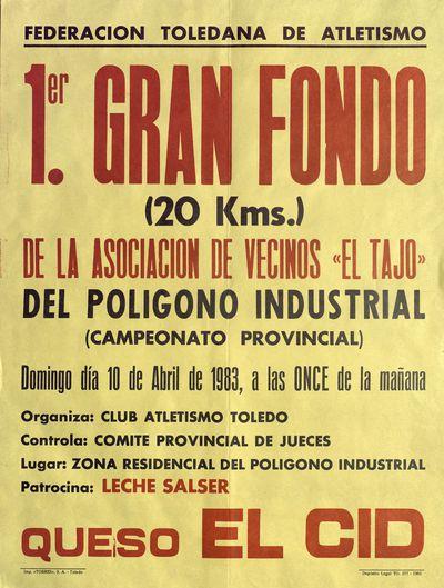 1er. gran fondo (20 Kms.) de la asociación de vecinos El Tajo del polígono industrial [ [Material gráfico]: 10 de abril de 1983.