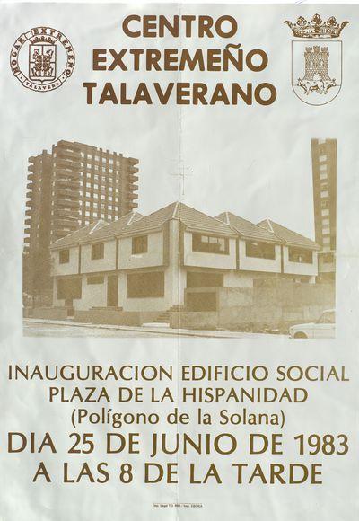 Centro Extremeño Talaverano [ [Material gráfico]: inauguración edificio social, 25 de junio de 1983.