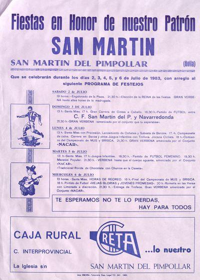 Fiestas en honor de nuestro Patrón San Martín [ [Material gráfico]: San Martín del Pimpollar (Ávila), días 2, 3, 4, 5 y 6 de julio de 1983 : [programación].
