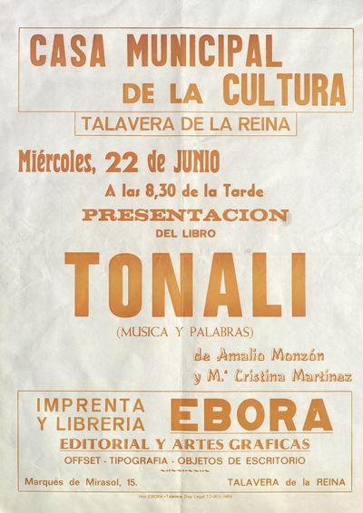 Presentación del libro Tonali (música y palabras) de Amalio Monzón y Mª Cristina Martínez [ [Material gráfico]: Casa de la Cultura, Talavera de la Reina, 22 de junio.