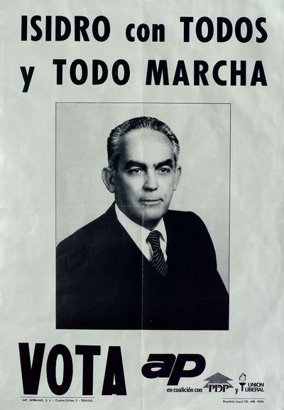 Isidro con todos y todo marcha [ [Material gráfico]: vota AP en coalición con PDP y Unión Liberal.