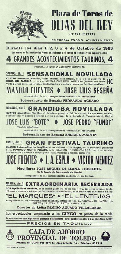 Plaza de Toros de Olías del Rey (Toledo) [ [Material gráfico]: 4 grandes acontecimientos taurinos 4 : durante los días 1, 2, 3 y 4 de octubre de 1983.