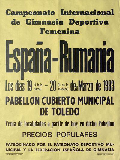 España-Rumania [ [Material gráfico]: Campeonato Internacional de Gimnasia Deportiva Femenina : Pabellón cubierto municipal de Toledo, 19, 20 de marzo de 1983.