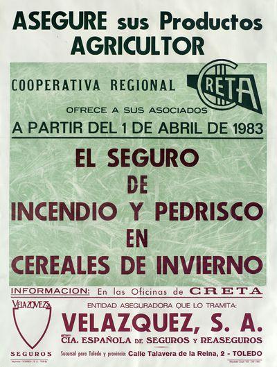 Cooperativa regional Creta ofrece a sus asociados a partir del 1 de abril de 1983 el seguro de incendio de pedrisco en cereales de invierno [ [Material gráfico].]