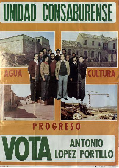 Unidad Consaburense [ [Material gráfico]: vota Antonio López Portillo.