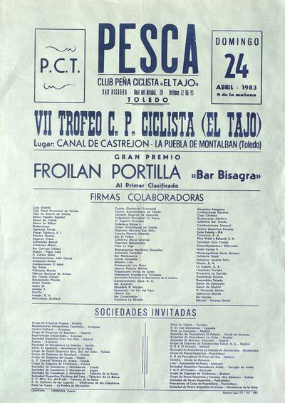 Pesca [ [Material gráfico]: VII Trofeo C. P. Ciclista (El Tajo) : Gran Premio Froilán Portilla Bar Bisagra, 24 abril 1983.