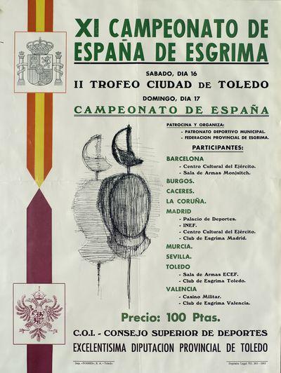 XI Campeonato de España de Esgrima [ [Material gráfico]: II Trofeo Ciudad de Toledo, día 16: Campeonato de España, día 17 : [programación].