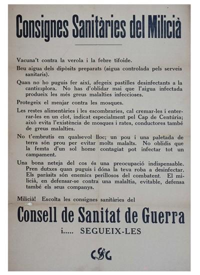 Consignes sanitáries del miliciá. Vacuna't contra la verola i la febre tifoide. Miliciá! Escolta les consignes sanitáries del consell de sanitat de guerra i segueix-les.