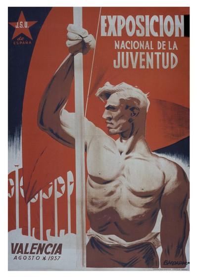 Exposición Nacional de la Juventud: Valencia, agosto 1937.
