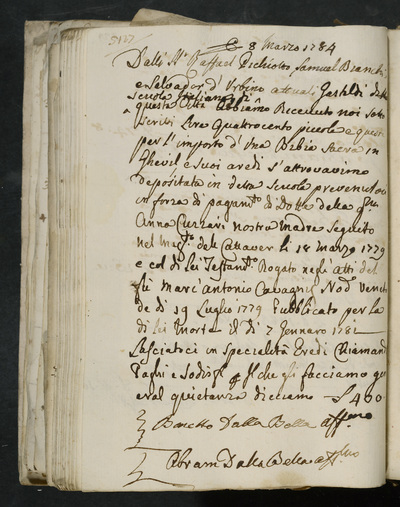 Receipt no. 527 : Benetto dalla Bella and Abram dalla Bella acknowledge receiving reimbursement from the gastalds of the scuola italiana, Raffael Pichiotto, Samuel Bianchi, and Salvador d'Urbino, for a bible deposited in the school to prevent tax-payment (?)