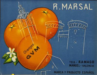 R. Marsal [Material gráfico]: oranges GVM : Telg. RAMAGO : Manuel - Valencia : marca y producto español.