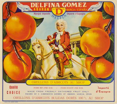 Delfina Gómez [Material gráfico]: Abarán Murcia - España : D Delfin : marque deposée importé d'Espagne : oreillons d'abricots au sirop ...