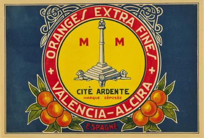 Orange extra fines [Material gráfico]: cité ardent : marque deposée : Valencia - Alcira : Espagne.
